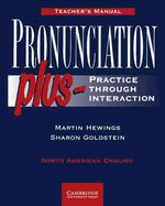Pronunciation Plus: Practice Through Interaction by Martin Hewings